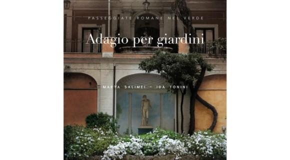 adagio per giardini Roma
